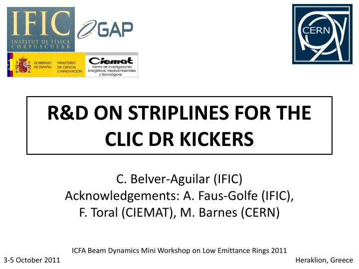 r d on striplines for the clic dr kickers n.