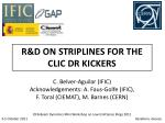r d on striplines for the clic dr kickers