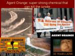 agent orange super strong chemical that can kill the jungle