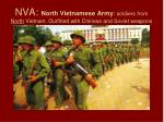 nva north vietnamese army soldiers from north vietnam outfitted with chinese and soviet weapons