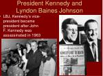 president kennedy and lyndon baines johnson