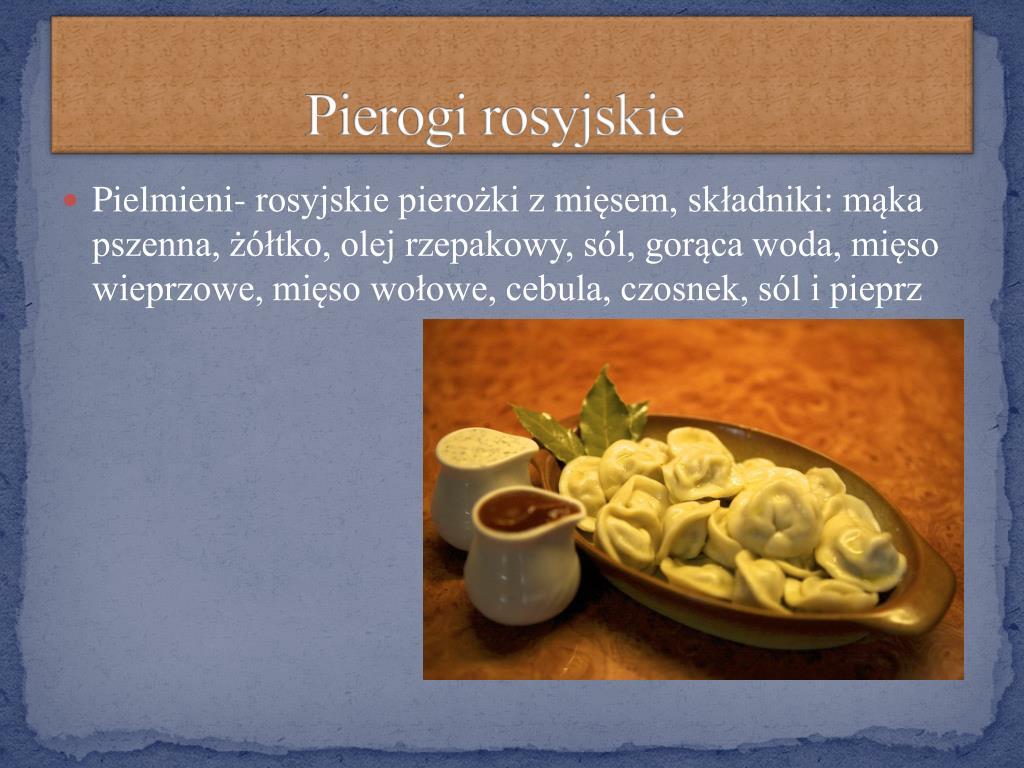 Ppt Tradycje I Kuchnia Rosyjska Powerpoint Presentation Free Download Id 2074220