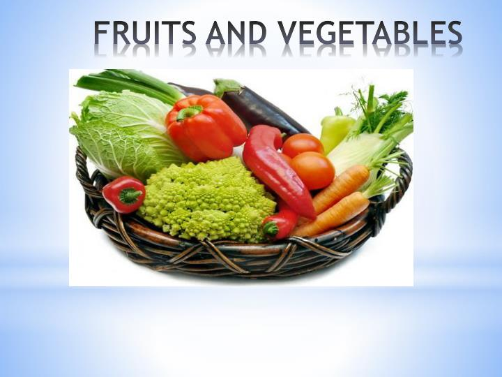 fruits and vegetables n.