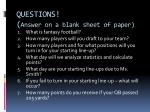 questions answer on a blank sheet of paper