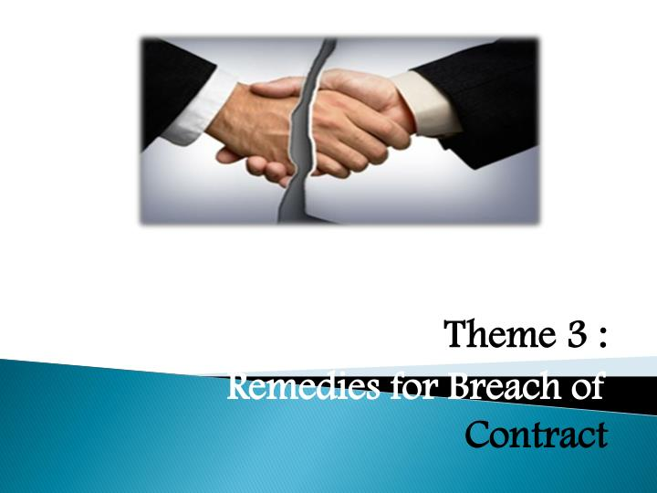 theme 3 remedies for breach of contract n.
