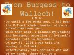 from burgess to walloch