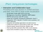 iplant using proven technologies3
