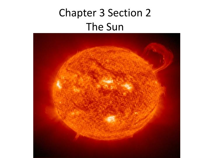 chapter 3 section 2 the sun n.