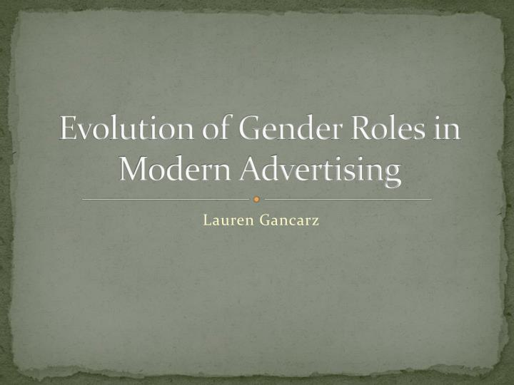 evolution of gender roles in modern advertising n.