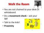 walk the room