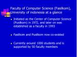 f aculty of computer science fasilkom university of indonesia at a glance