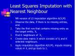 least squares imputation with nearest neighbour