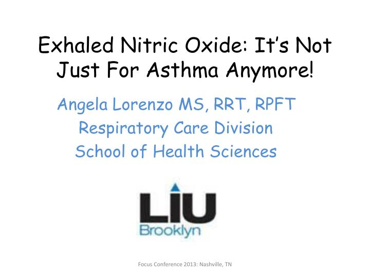 exhaled nitric oxide it s not just for asthma anymore n.