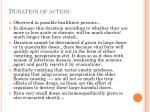 duration of action