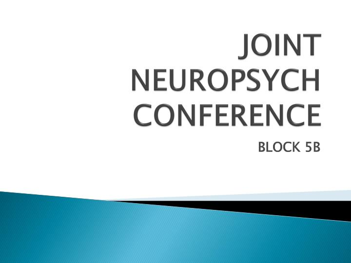 joint neuropsych conference n.