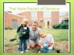 the new faces of service