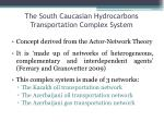 the south caucasian hydrocarbons transportation complex system