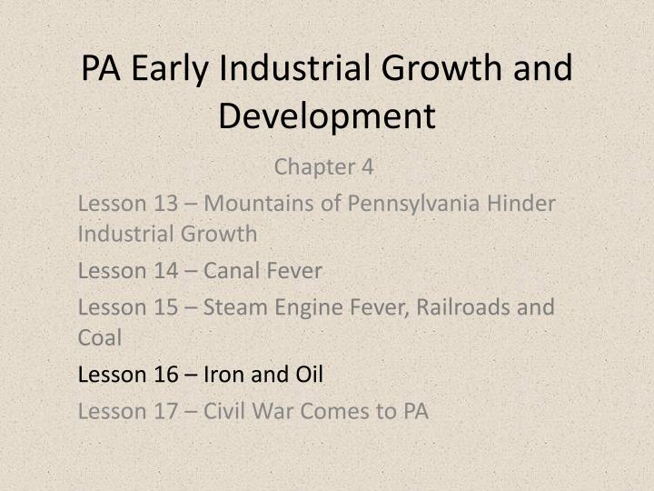 pa early industrial growth and development n.