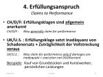 4 erf llungsanspruch claims to performance