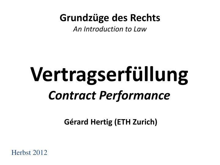 vertragserf llung contract performance n.