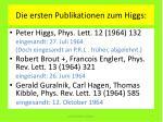 die ersten publikationen zum higgs