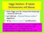 higgs teilchen lokale eichinvarianz mit masse