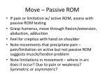 move passive rom
