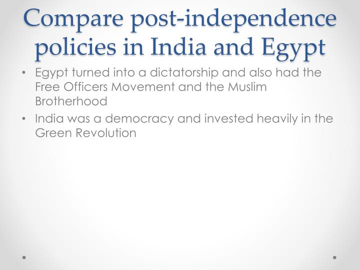 Compare post-independence policies in India and Egypt