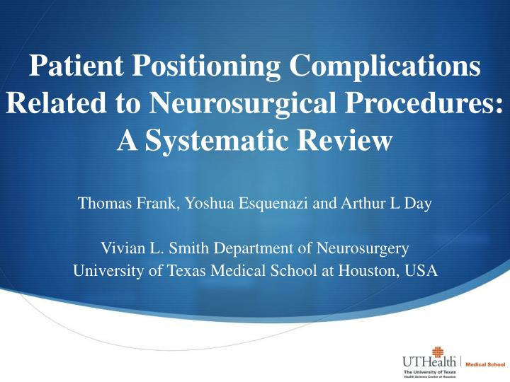 patient positioning complications related to neurosurgical procedures a systematic review n.