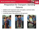 preparation for transport standing patients