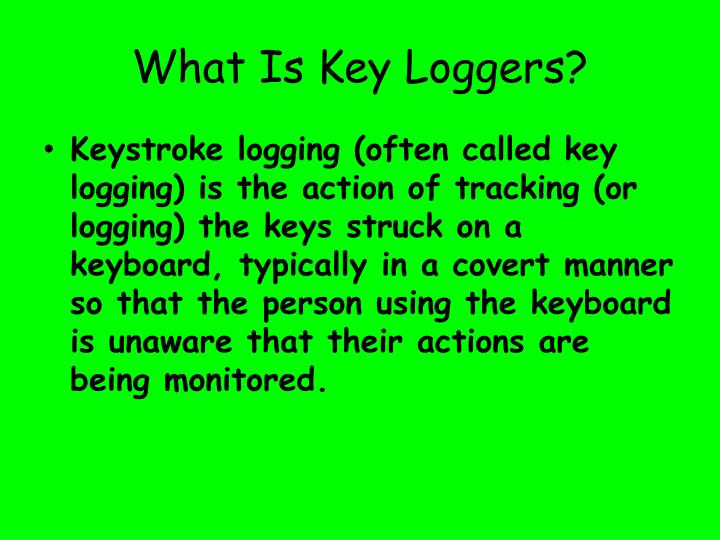 What is key loggers