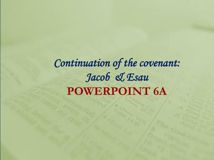 continuation of the covenant jacob esau powerpoint 6a n.