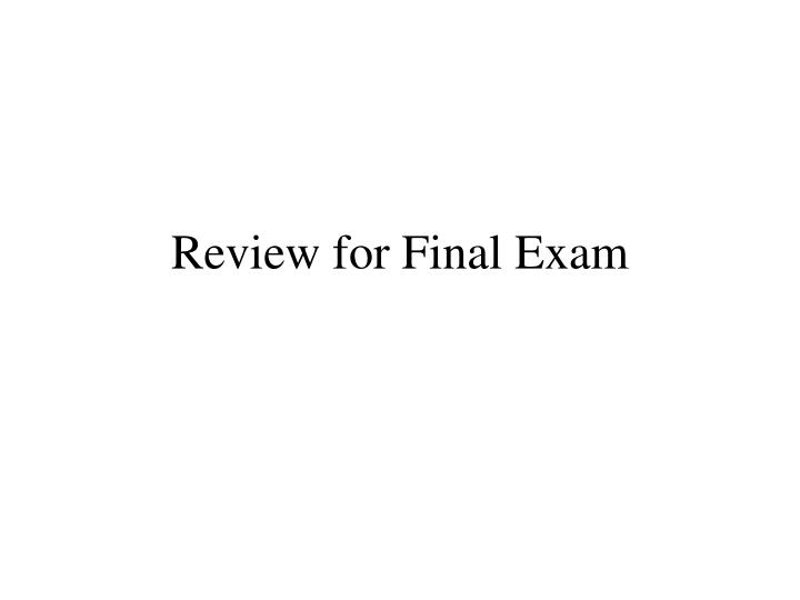 review for final exam n.