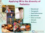 applying im to the diversity of pediatrics