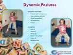 dynamic postures