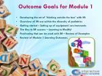 outcome goals for module 1