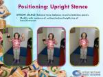 positioning upright stance