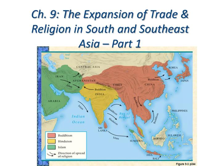 ch 9 the expansion of trade religion in south and southeast asia part 1 n.