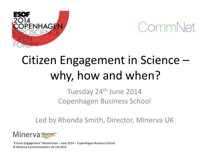 citizen engagement in science why how and when n.