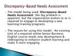 discrepancy based needs assessment