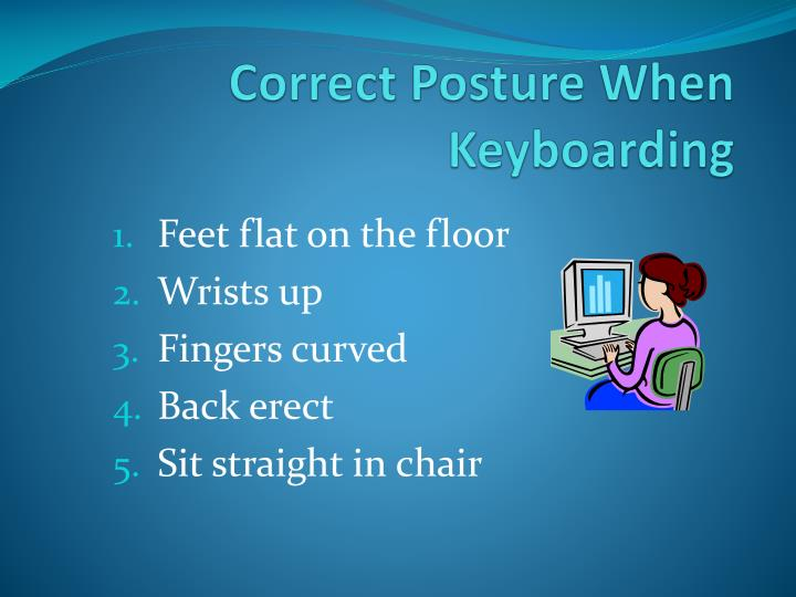 correct posture when keyboarding n.