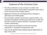 features of the common core