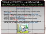 pcos metformin klini ki u inci utjecaj na debljinu ir metaboli ke rizike