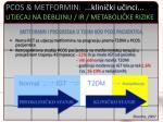 pcos metformin klini ki u inci utjecaj na debljinu ir metaboli ke rizike3