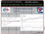 pcos metformin klini ki u inci utjecaj na debljinu ir metaboli ke rizike6