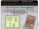 pcos metformin klini ki u inci utjecaj na debljinu ir metaboli ke rizike7