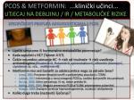 pcos metformin klini ki u inci utjecaj na debljinu ir metaboli ke rizike8