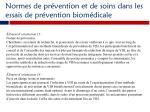 normes de pr vention et de soins dans les essais de pr vention biom dicale