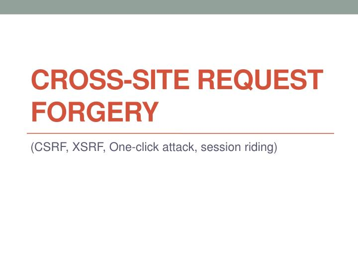 cross site request forgery n.