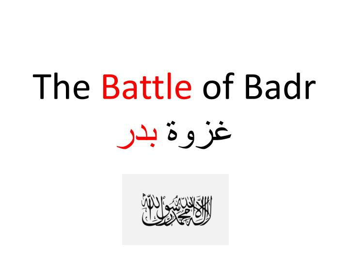 the battle of badr n.
